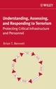 Understanding, Assessing, and Responding to Terrorism: Protecting Critical Infrastructure and Personnel (047177152X) cover image