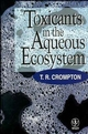Toxicants in the Aqueous Ecosystem (047197272X) cover image