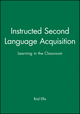 Instructed Second Language Acquisition: Learning in the Classroom (063116202X) cover image