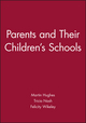 Parents and Their Children's Schools (063118662X) cover image