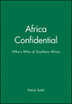 Africa Confidential: Who's Who of Southern Africa (063120542X) cover image
