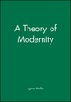A Theory of Modernity (063121612X) cover image