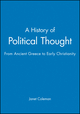 A History of Political Thought: From Ancient Greece to Early Christianity (063121822X) cover image
