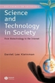 Science and Technology in Society: From Biotechnology to the Internet (063123182X) cover image