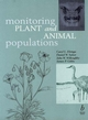 Monitoring Plant and Animal Populations: A Handbook for Field Biologists (063204442X) cover image