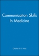 Communication Skills In Medicine (072791152X) cover image
