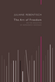 The Art of Freedom: On the Dialectics of Democratic Existence (074568212X) cover image