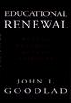 Educational Renewal: Better Teachers, Better Schools (078794422X) cover image