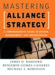 Mastering Alliance Strategy: A Comprehensive Guide to Design, Management, and Organization (078796462X) cover image