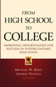 From High School to College: Improving Opportunities for Success in Postsecondary Education (078797062X) cover image