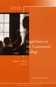 Legal Issues in the Community College: New Directions for Community Colleges, Number 125 (078797482X) cover image