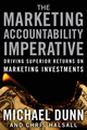 The Marketing Accountability Imperative: Driving Superior Returns on Marketing Investments (078799832X) cover image