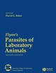 Flynn's Parasites of Laboratory Animals, 2nd Edition (081381202X) cover image