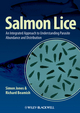 Salmon Lice: An Integrated Approach to Understanding Parasite Abundance and Distribution (081381362X) cover image