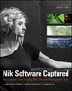 Nik Software Captured: The Complete Guide to Using Nik Software's Photographic Tools (111823622X) cover image