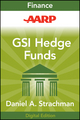 AARP Getting Started in Hedge Funds: From Launching a Hedge Fund to New Regulation, the Use of Leverage, and Top Manager Profiles, 3rd Edition (111824172X) cover image