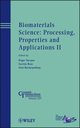 Biomaterials Science: Processing, Properties and Applications II: Ceramic Transactions, Volume 237 (111827332X) cover image
