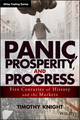 Panic, Prosperity, and Progress: Five Centuries of History and the Markets (111868432X) cover image