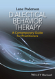 Dialectical Behavior Therapy: A Contemporary Guide for Practitioners (111895792X) cover image
