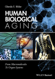 Human Biological Aging: From Macromolecules To Organ-Systems (111896702X) cover image