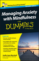 Managing Anxiety with Mindfulness For Dummies (111897252X) cover image