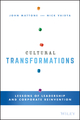 Cultural Transformations: Lessons of Leadership and Corporate Reinvention (111905592X) cover image