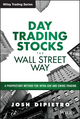 Day Trading Stocks the Wall Street Way: A Proprietary Method For Intra-Day and Swing Trading  (111910842X) cover image