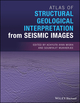 Atlas of Structural Geological Interpretation from Seismic Images (111915832X) cover image
