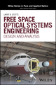 Free Space Optical Systems Engineering: Design and Analysis (111927902X) cover image