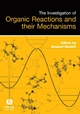 The Investigation of Organic Reactions and Their Mechanisms (140513142X) cover image