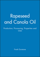 Rapeseed and Canola Oil: Production, Processing, Properties and Uses (140514792X) cover image