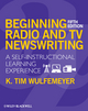 Beginning Radio and TV Newswriting: A Self-Instructional Learning Experience, 5th Edition (140516042X) cover image
