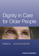 Dignity in Care for Older People (140518342X) cover image