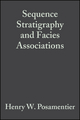 Sequence Stratigraphy and Facies Associations (Special Publication 18 of the IAS) (144430402X) cover image