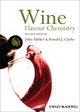 Wine: Flavour Chemistry, 2nd Edition (144433042X) cover image