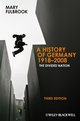 A History of Germany 1918 - 2008: The Divided Nation, 3rd Edition (144435972X) cover image