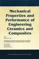 Mechanical Properties and Performance of Engineering Ceramics and Composites: A Collection of Papers Presented at the 29th International Conference on Advanced Ceramics and Composites, Jan 23-28, 2005, Cocoa Beach, FL, Ceramic Engineering and Science Proceedings, Vol 26, No 2 (157498232X) cover image