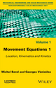 Movement Equations 1: Location, Kinematics and Kinetics (178630032X) cover image