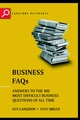 Business FAQs: Answers to the 100 Most Difficult Business Questions of All Time (184112012X) cover image