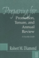 Preparing for Promotion, Tenure, and Annual Review: A Faculty Guide, 2nd Edition (188298272X) cover image