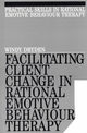 Facilitating Client Change in Rational Emotive Behavior Therapy (189763532X) cover image