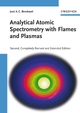 Analytical Atomic Spectrometry with Flames and Plasmas, 2nd, Completely Revised and Enlarged Edition