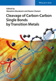 Cleavage of Carbon-Carbon Single Bonds by Transition Metals (352733632X) cover image