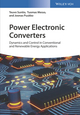 Power Electronic Converters: Dynamics and Control in Conventional and Renewable Energy Applictions (352734022X) cover image