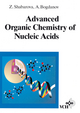 Advanced Organic Chemistry of Nucleic Acids (352761592X) cover image