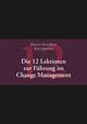 Die 12 Lektionen zur Führung im Change Management (352769742X) cover image