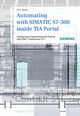Automating with SIMATIC S7-300 inside TIA Portal (389578382X) cover image