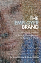 The Employer Brand: Bringing the Best of Brand Management to People at Work (0470012730) cover image