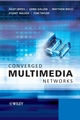 Converged Multimedia Networks (0470025530) cover image