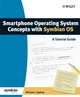Smartphone Operating System Concepts with Symbian OS: A Tutorial Guide (0470065230) cover image